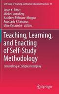 Teaching, Learning, and Enacting of Self-Study Methodology