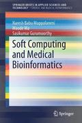 Soft Computing and Medical Bioinformatics