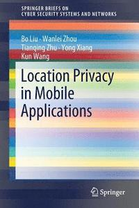 Location Privacy in Mobile Applications
