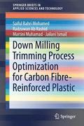 Down Milling Trimming Process Optimization for Carbon Fiber-Reinforced Plastic
