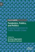Pandemics, Publics, and Politics
