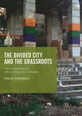 The Divided City and the Grassroots