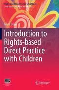 Introduction to Rights-based  Direct Practice with Children