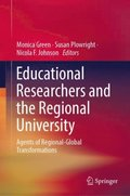 Educational Researchers and the Regional University