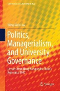 Politics, Managerialism, and University Governance