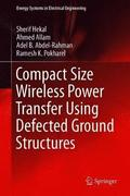 Compact Size Wireless Power Transfer Using Defected Ground Structures
