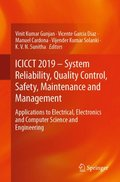ICICCT 2019 - System Reliability, Quality Control, Safety, Maintenance and Management