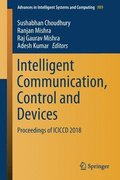 Intelligent Communication, Control and Devices
