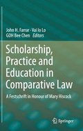 Scholarship, Practice and Education in Comparative Law