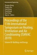 Proceedings of the 11th International Symposium on Heating, Ventilation and Air Conditioning (ISHVAC 2019)
