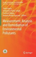 Measurement, Analysis and Remediation of Environmental Pollutants