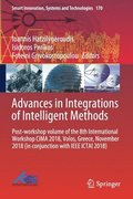 Advances in Integrations of Intelligent Methods