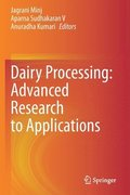 Dairy Processing: Advanced Research to Applications