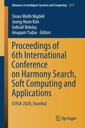 Proceedings of 6th International Conference on Harmony Search, Soft Computing and Applications