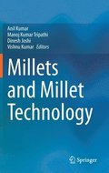 Millets and Millet Technology