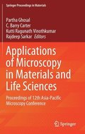 Applications of Microscopy in Materials and Life Sciences