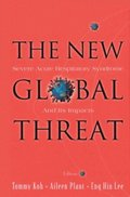New Global Threat, The: Severe Acute Respiratory Syndrome And Its Impacts
