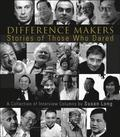 Difference Makers: Stories Of Those Who Dared - A Collection Of Interview Columns By Susan Long (English Version)