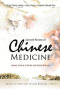 Current Review Of Chinese Medicine: Quality Control Of Herbs And Herbal Material