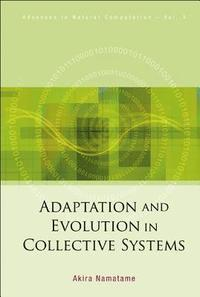Adaptation And Evolution In Collective Systems