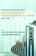 New Generation Design Codes For Geotechnical Engineering Practice - Taipei 2006 (With Cd-rom) - Proceedings Of The International Symposium