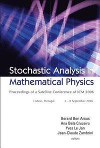 Stochastic Analysis In Mathematical Physics - Proceedings Of A Satellite Conference Of Icm 2006