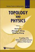 Topology And Physics - Proceedings Of The Nankai International Conference In Memory Of Xiao-song Lin