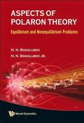 Aspects Of Polaron Theory: Equilibrium And Nonequilibrium Problems