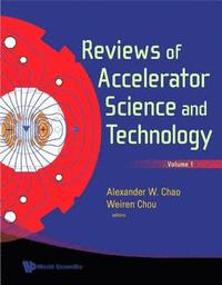 Reviews Of Accelerator Science And Technology, Volume 1
