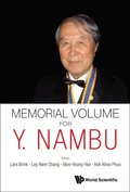 Memorial Volume For Y. Nambu