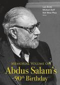 Memorial Volume On Abdus Salam's 90th Birthday