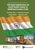 2016 Annual Competitiveness And Growth Slowdown Analysis For Sub-national Economies Of India