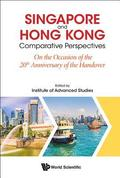 Singapore And Hong Kong: Comparative Perspectives On The 20th Anniversary Of Hong Kong's Handover To China