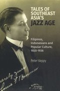 Tales of Southeast Asia's Jazz Age