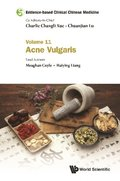 Evidence-based Clinical Chinese Medicine - Volume 11: Acne Vulgaris