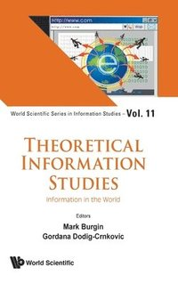 Theoretical Information Studies: Information In The World