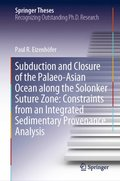 Subduction and Closure of the Palaeo-Asian Ocean along the Solonker Suture Zone: Constraints from an Integrated Sedimentary Provenance Analysis