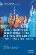 China's Maritime Silk Road Initiative, Africa, and the Middle East