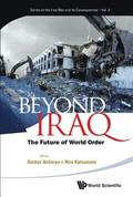 Beyond Iraq: The Future Of World Order