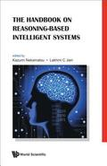Handbook On Reasoning-based Intelligent Systems, The