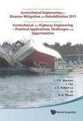 Geotechnical Engineering For Disaster Mitigation And Rehabilitation 2011 - Proceedings Of The 3rd Int'l Conf Combined With The 5th Int'l Conf On Geotechnical And Highway Engineering - Practical Appl