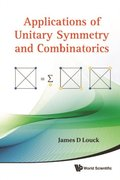 Applications Of Unitary Symmetry And Combinatorics