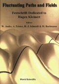 Fluctuating Paths And Fields - Festschrift Dedicated To Hagen Kleinert On The Occasion Of His 60th Birthday