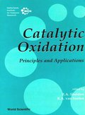 Catalytic Oxidation: Principles And Applications - A Course Of The Netherlands Institute For Catalysis Research (Niok)