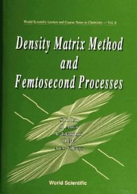 Density Matrix Method And Femtosecond Processes