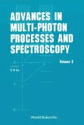 Advances In Multi-photon Processes And Spectroscopy, Vol 2