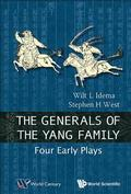 Generals Of The Yang Family, The: Four Early Plays
