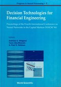 Decision Technologies For Financial Engineering - Proceedings Of The Fourth International Conference On Neural Networks In The Capital Markets (Nncm '96)