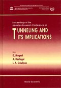 Tunneling And Its Implications: Proceedings Of The Adriatico Research Conference