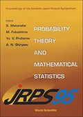 Probability Theory And Mathematical Statistics - Proceedings Of The 7th Japan-russia Symposium